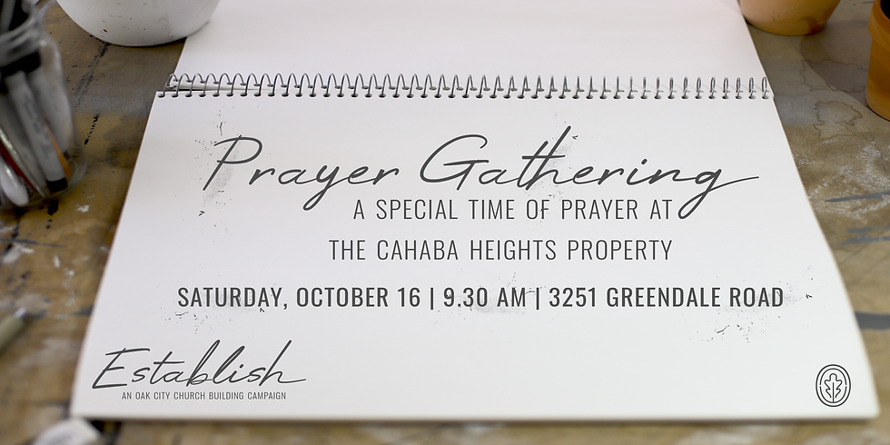 Prayer Gathering at the Cahaba Heights Property