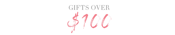 Gift Over $100 BANNER.PNG