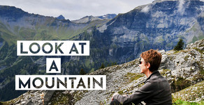 Day 11 - Look at a Mountain