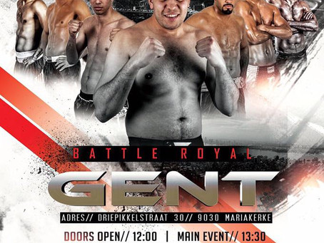 Upcoming event: Battle Royal Gent