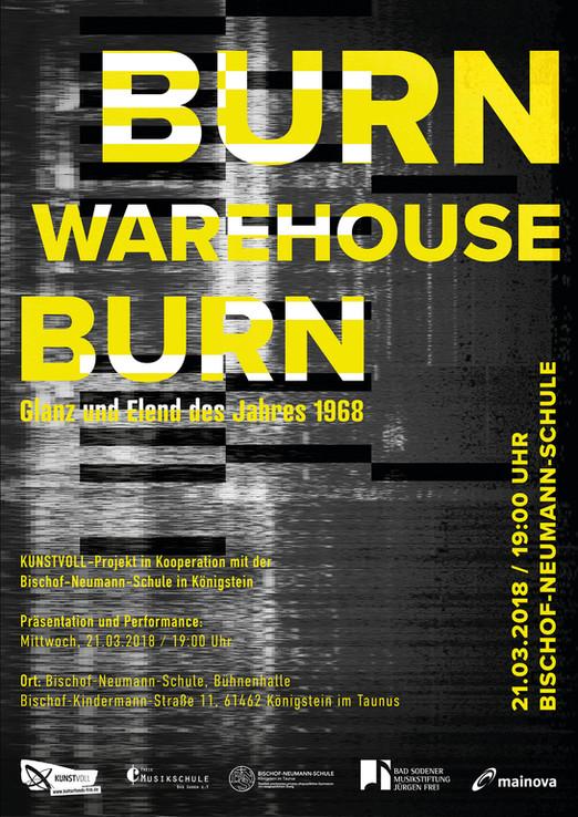 """Einladung zur Performance """"Burn, Warehouse, Burn!"""" an der Bischof-Neumann-Schule"""