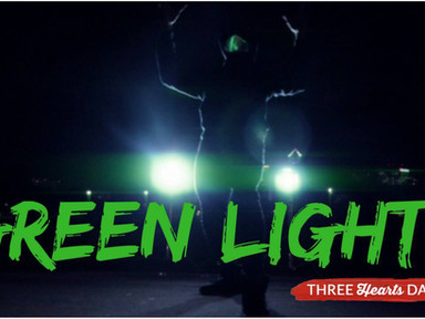 GREEN LIGHTS-My Experience