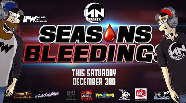 N2 - EVENT - IPW - Seasons Bleedings - (ACS pt. 8)