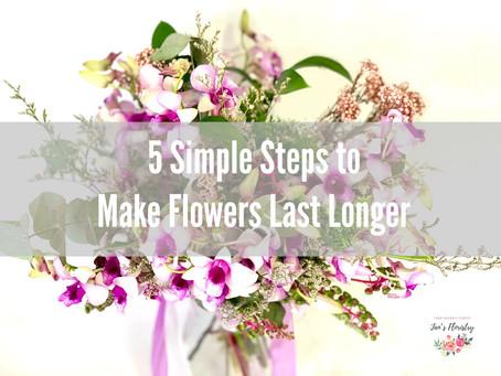 5 Simple Steps to Make Flowers Last Longer