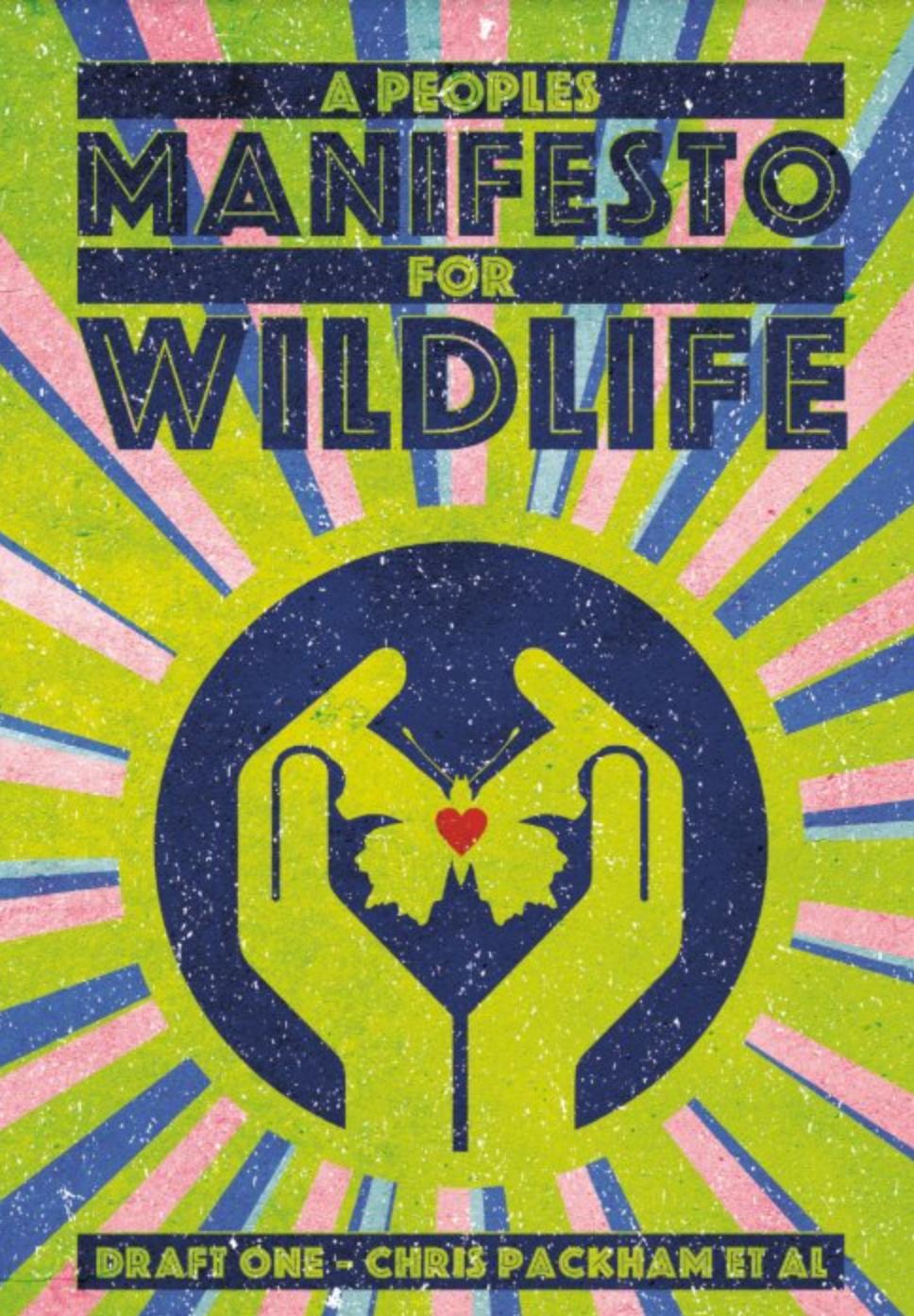 Chris Packham Manifesto for Wildlife
