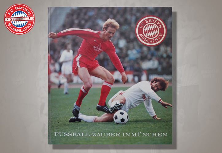 Fussball-Zauber in München