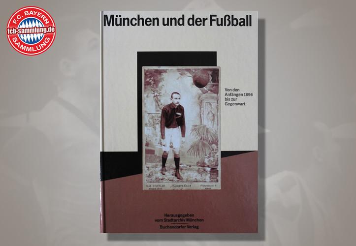 München und der Fußball