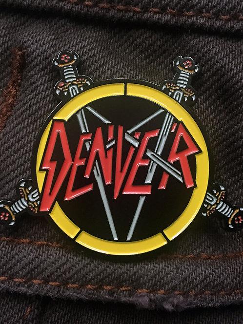 Denver-Slayer Enamel Pin