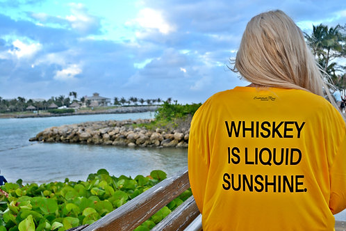 Whiskey is Liquid Sunshine - LS