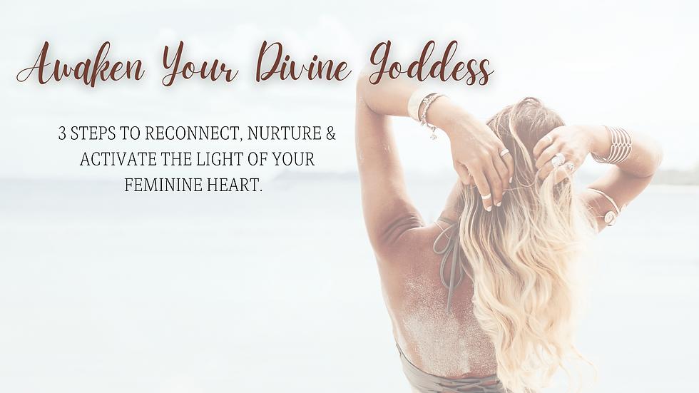 Awaken Your Divine Goddess.png