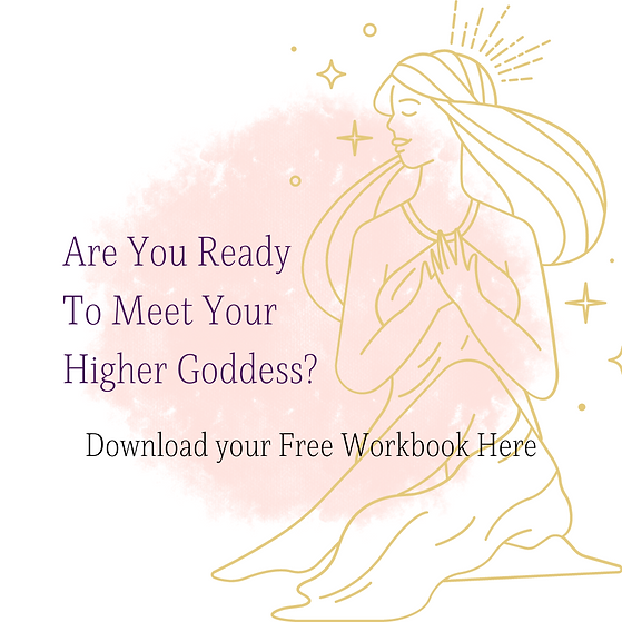 Are You Ready To Meet Your Higher Goddess.png