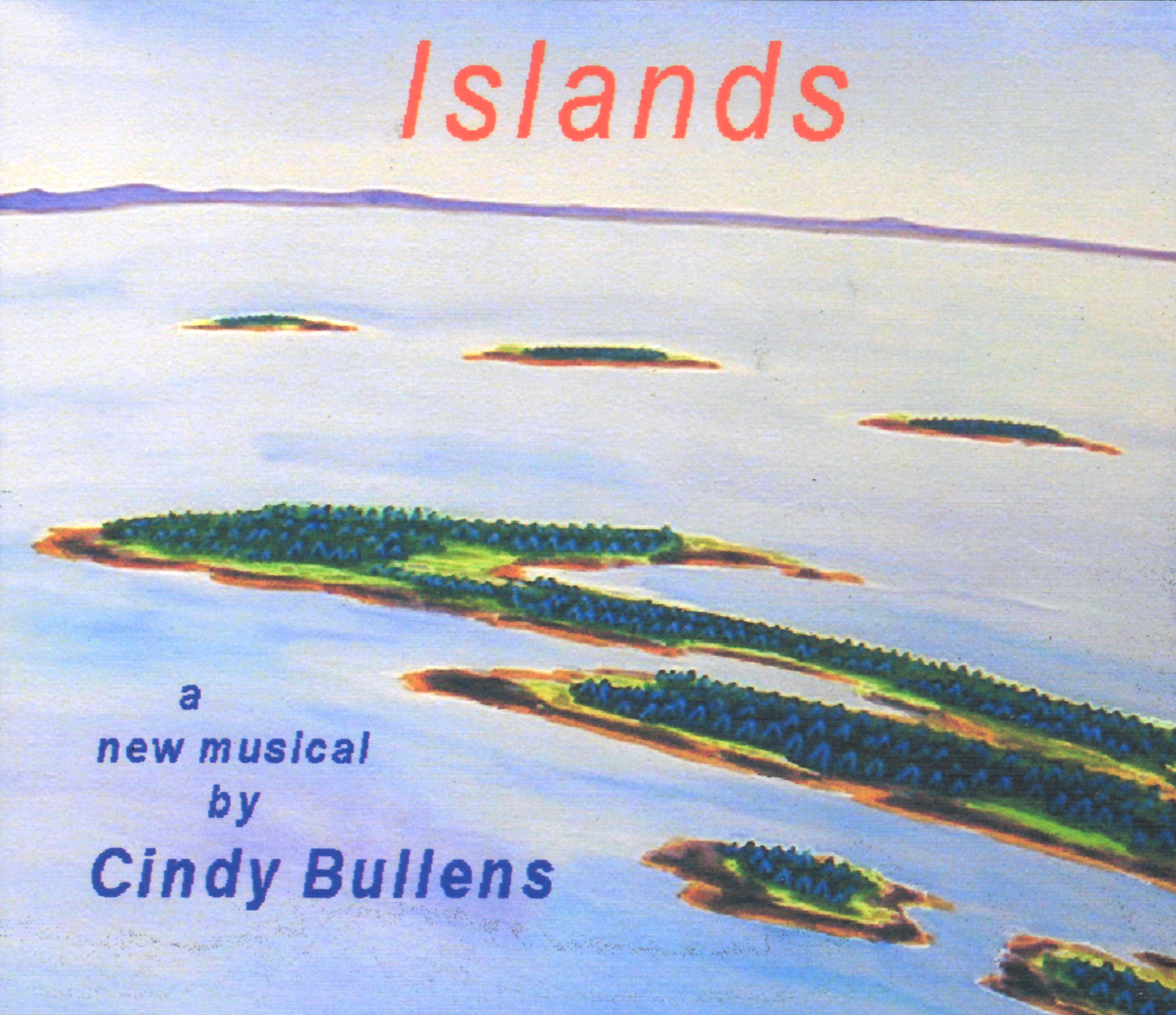 Islands, The Musical