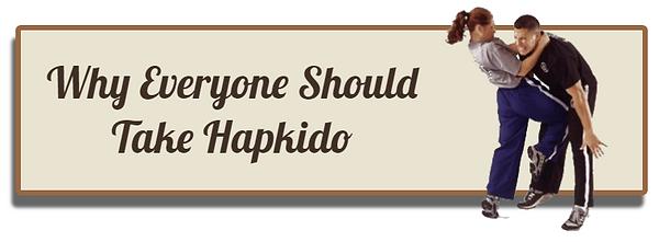 Why everyone should take Hapkido.PNG