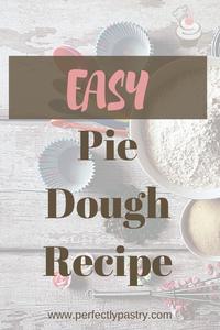 Easy Pie Dough Recipe