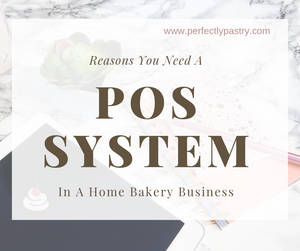 Reasons you need a POS system in your baking business