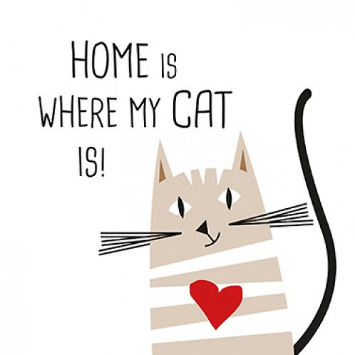 Servetten 'Home is where my cat is'