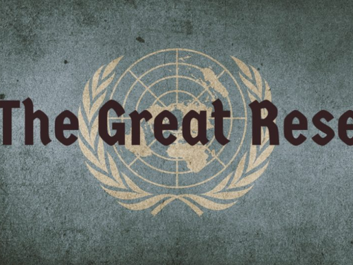 """""""The Great Reset"""" or """"fundamentally changing the globe?"""""""