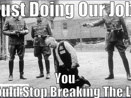 """""""Just doing our job..."""""""