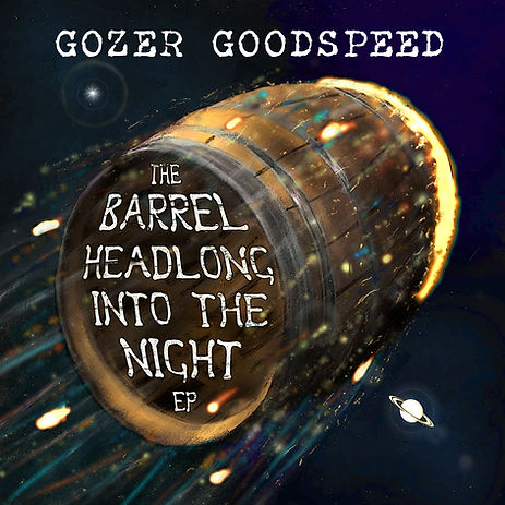 Gozer Goodspeed The Barrel Headlong into the Night cover
