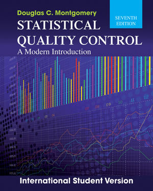 Statistical Quality Control: A Modern Introduction