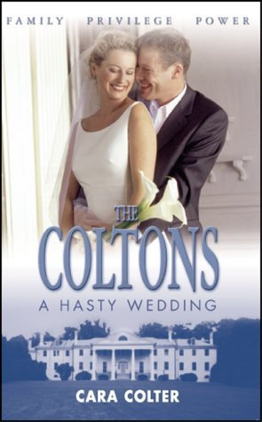 The Coltons: A Hasty Wedding