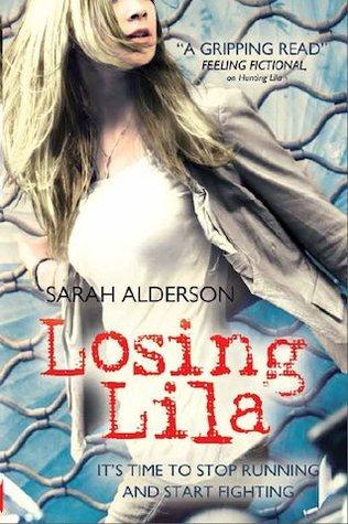 Lila #2: Losing Lila