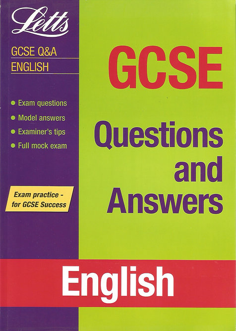 Letts: GCSE Success: Questions & Answers - English