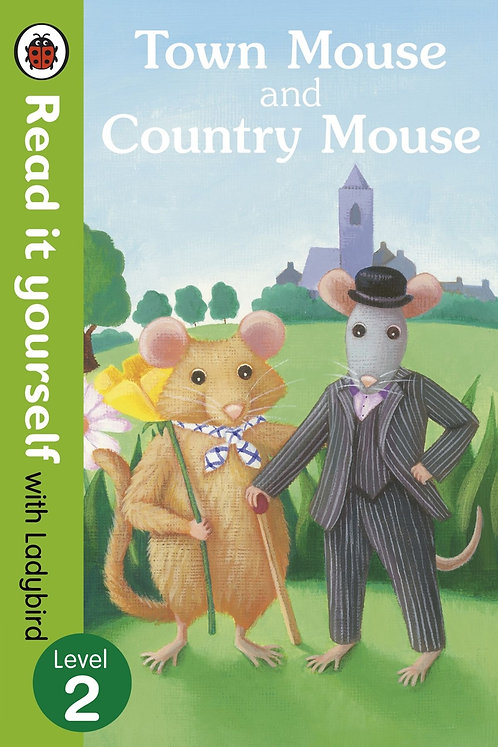 Read it Yourself with Ladybird: Town Mouse and Country Mouse