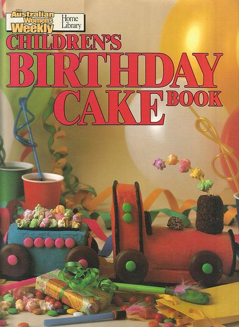 The Australian Women's Weekly: Children's Birthday Cake Book