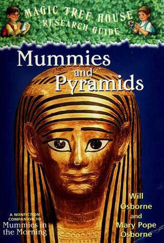 Magic Tree House Research Guide: Mummies and Pyramids