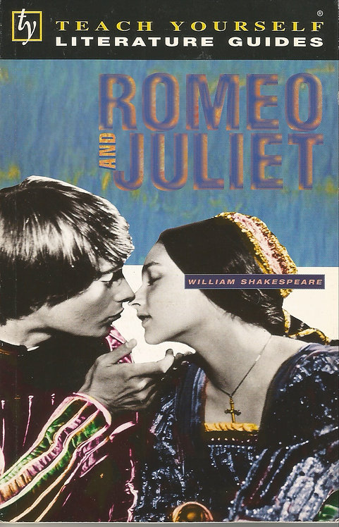 Teach Yourself Literature Guides: Romeo and Juliet