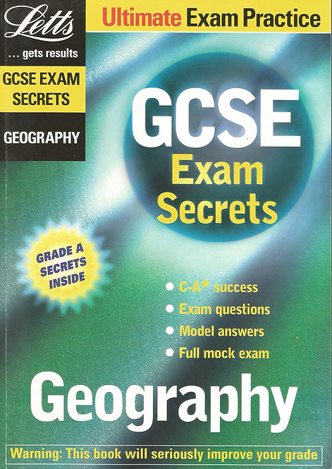 Letts... Get Results: GCSE Exam Secrets - Geography