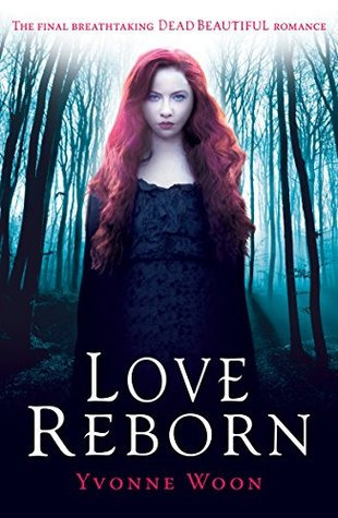 Dead Beautiful #3: Love Reborn