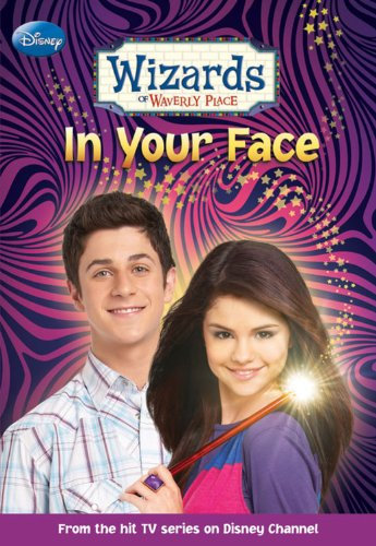 Wizards of Waverly Place #3: In Your Face