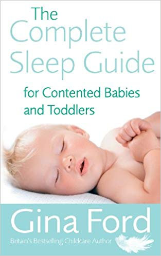 The Complete Sleep Guide for Contended Babies & Toddlers