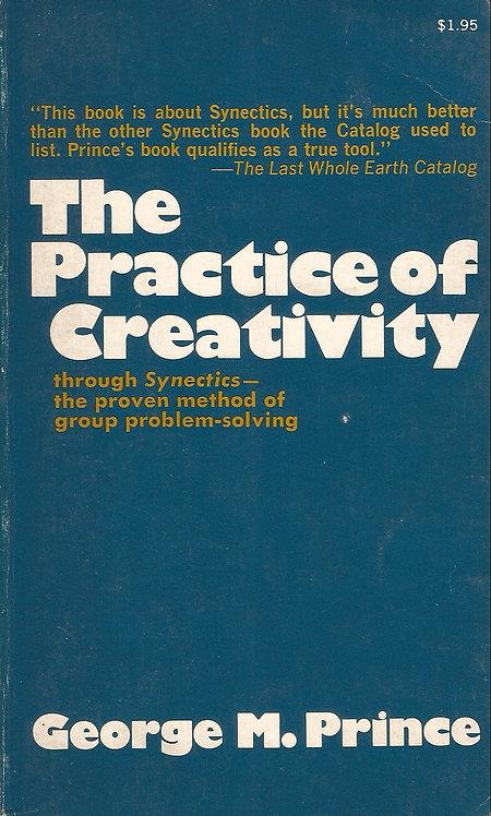 The Practice of Creativity