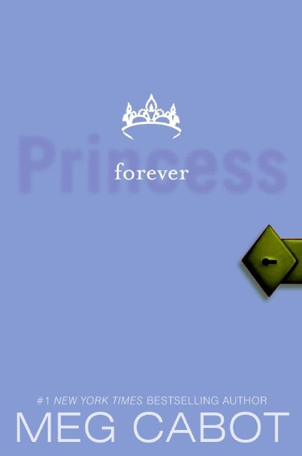 The Princess Diaries # 10: Princess Forever