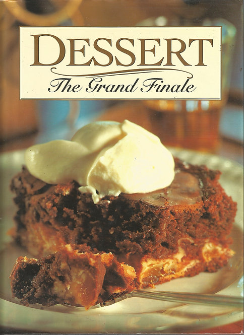 Dessert: The Grand Finale
