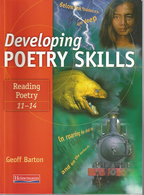 Developing Poetry Skills: Reading Poetry 11-14