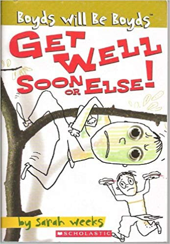 Boys will be Boyds: Get Well Soon or Else!