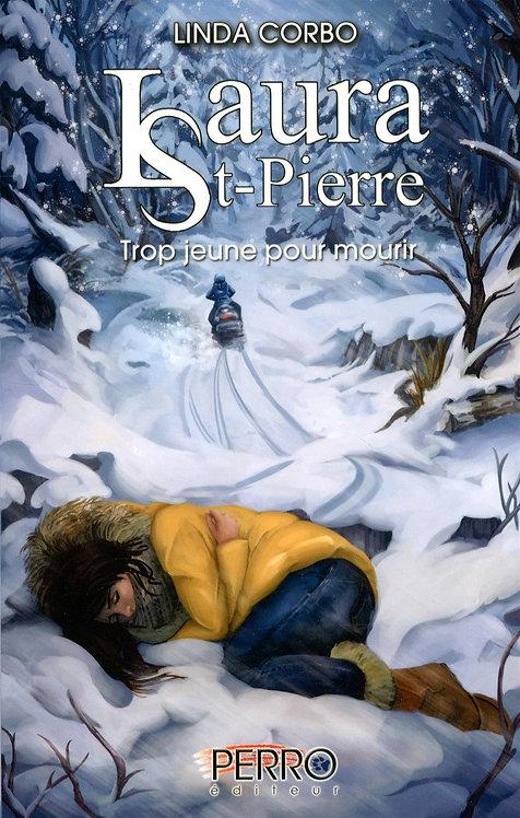 Laura St-Pierre: Trop Jeuner Pour Mourir