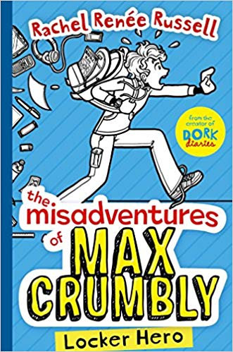 the misadventures of Max Crumbly: Locker Hero