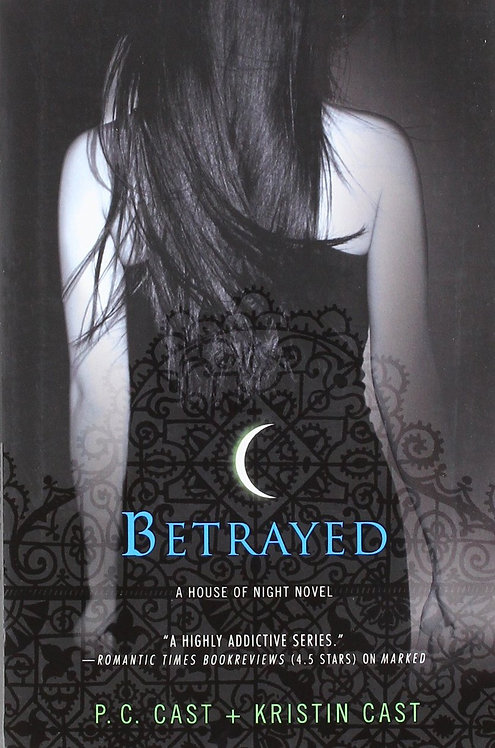 Betrayed (House of Night #2)