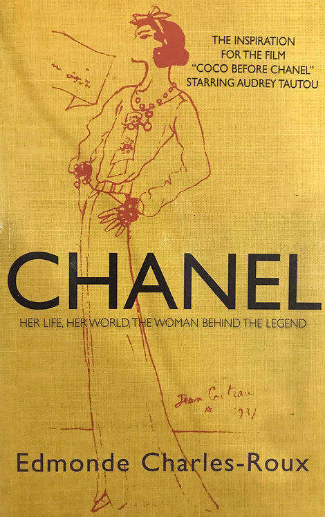 Chanel: Her Life, Her World,The Woman Behind The Legend