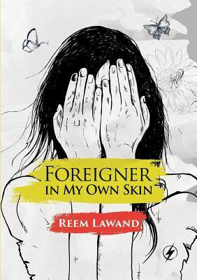 Foreigner In My Own Skin