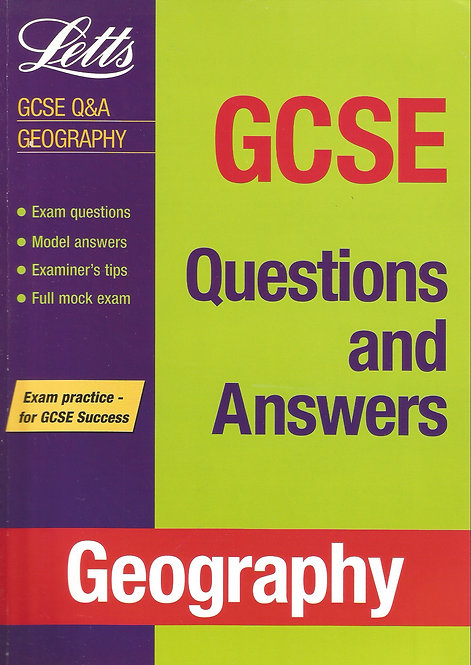 Letts: GCSE Questions and Answers - Geography