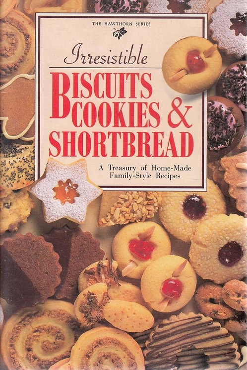 Irresistible Biscuits, Cookies & Shortbread