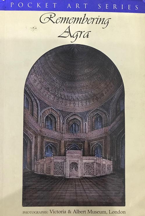 Remembering Agra