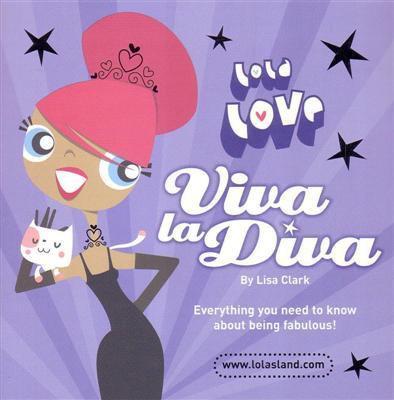 Lola Love - Viva La Diva