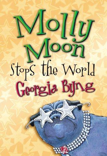 Molly Moon: Stops the World